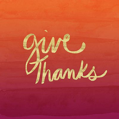 Give Thanks Orange Ombre- Art By Linda Woods Poster