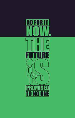 Go For It Now Gym Quotes Poster Poster
