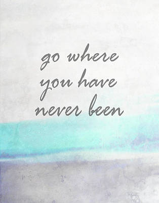 Go Where You Have Never Been Quot On Art Poster by Ann Powell