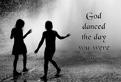 God Danced Poster by Mike Flynn