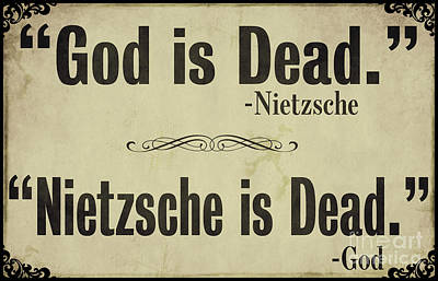God Is Dead Nietzsche  Poster by Mindy Sommers