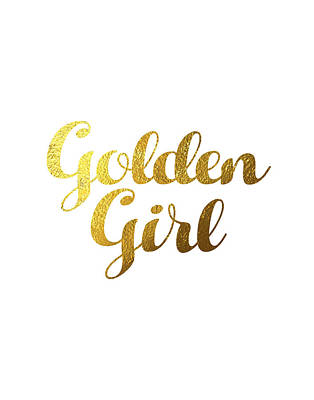 Golden Girl Typography Poster by BONB Creative