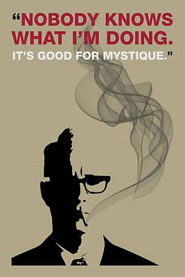 Good For Mystique - Mad Men Poster Roger Sterling Quote Poster