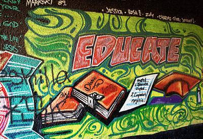 Poster featuring the photograph Graffiti Educates by Lorraine Devon Wilke