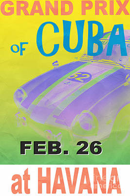 Grand Prix Of Cuba Rally Poster Poster by Edward Fielding