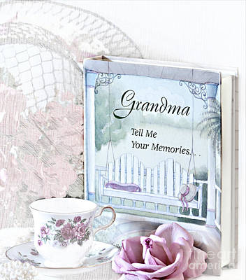Grandmother...tell Me Your Memories Poster by Sherry Hallemeier