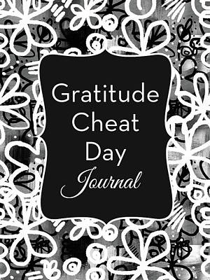 Gratitude Cheat Day Journal- Art By Linda Woods Poster