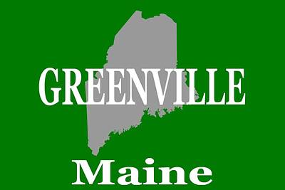 Poster featuring the photograph Greenville Maine State City And Town Pride  by Keith Webber Jr