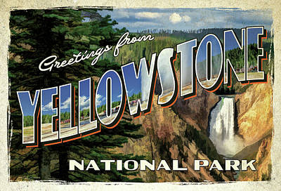 Poster featuring the painting Greetings From Yellowstone National Park by Christopher Arndt