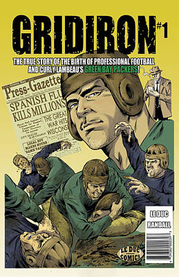 Gridiron # 1 Cover Poster by GREG LE DUC and RON RANDALL