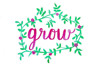 Grow Poster by Michelle Eshleman