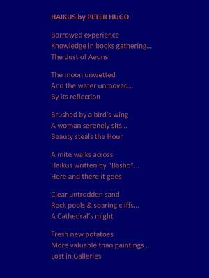 Haikus By Peter Hugo Poster