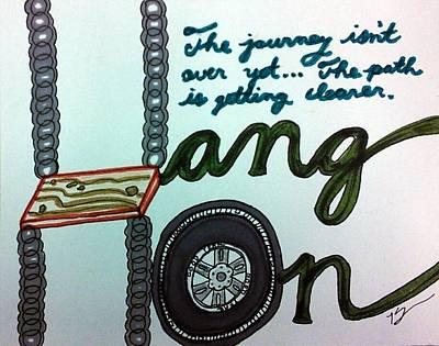 Hang On Poster by Kat Haus Designs