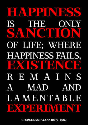 Happiness And Existence Poster Poster by Eyad Al-Samman