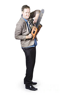 Happy Businessman Holding Chainsaw Poster by Jorgo Photography - Wall Art Gallery