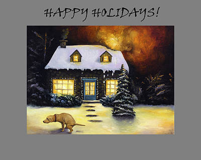 Happy Holidays Humor Poster by Leah Saulnier The Painting Maniac