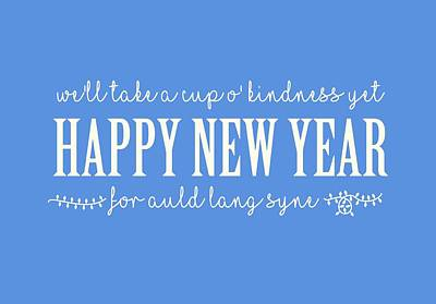 Poster featuring the digital art Happy New Year Auld Lang Syne Lyrics by Heidi Hermes