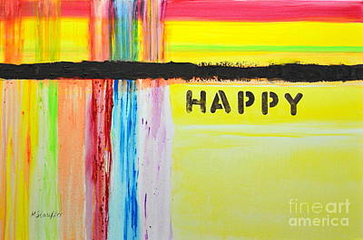 Happy Painting Poster by Mariana Stauffer