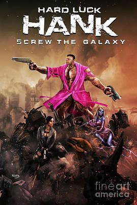 Hard Luck Hank--screw The Galaxy Poster