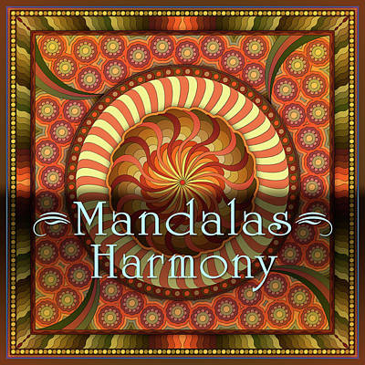 Harmony Mandalas Poster by Becky Titus