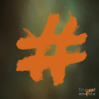 Poster featuring the digital art Hashtag by Jim  Hatch