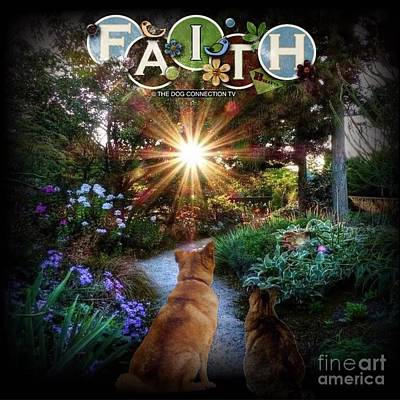 Poster featuring the digital art Have Faith by Kathy Tarochione