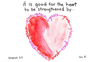 Heart Strengthened Poster by Kristen Williams