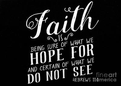 Hebrews 11 1 Scripture Verses Bible Art Poster by Reid Callaway