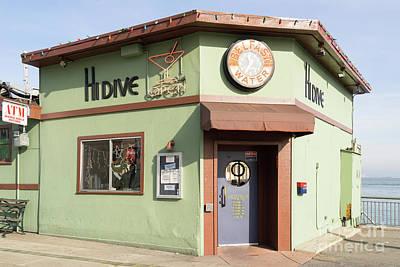 Hi Dive Bar And Restaurant At San Francisco Embarcadero Dsc5759 Poster