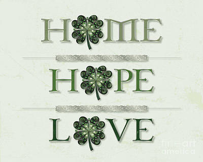 Home Hope Love Shamrock Poster by Felecia Dennis