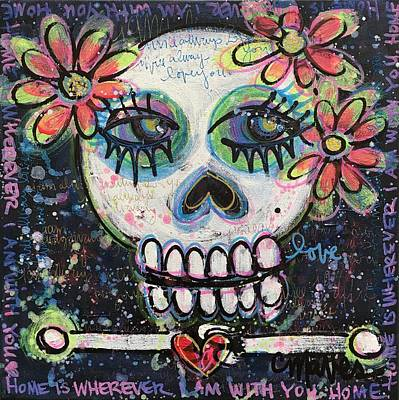 Poster featuring the painting Home Is Wherever I Am With You An Abstract Skull Painting About Love by Laurie Maves ART