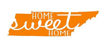 Poster featuring the digital art Home Sweet Home Tennessee by Heather Applegate