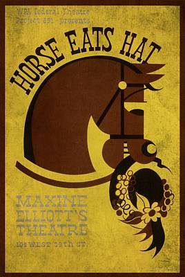 Horse Eats Hat - Maxine Elliot's Theatre - Vintage Poster Vintagelized Poster