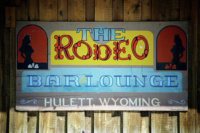 Hulett Wyoming The Rodeo Bar Signage Poster by Thomas Woolworth