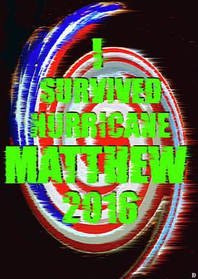 Hurricane Matthew Survivor Poster by David Lee Thompson