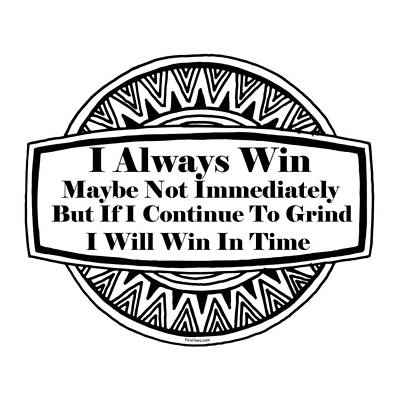I Always Win Poster