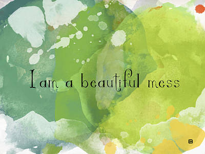 Poster featuring the painting I Am A Beautiful Mess by Lisa Weedn