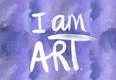 I Am Art Painted Blue And White- By Linda Woods Poster by Linda Woods