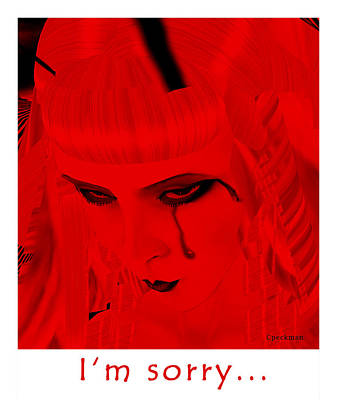 I Am Sorry Poster by Constance Peckman