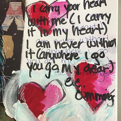 I Carry Your Heart In My Heart II Poster by Kim Nelson