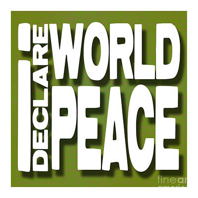 I Declare World Peace Greeting Card Poster by RC Gelber