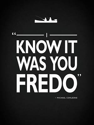 I Know It Was You Fredo Poster