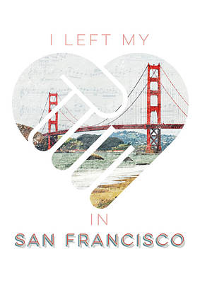 I Left My Heart In San Fransisco Poster