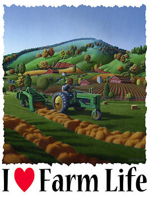I Love Farm Life - Baling The Hay Field - Rural Farm Landscape Poster by Walt Curlee