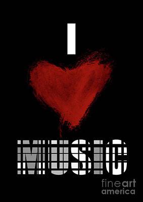 I Love Music 4 Poster by Prar Kulasekara