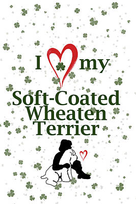 Poster featuring the digital art I Love My Wheaten Terrier by Rebecca Cozart