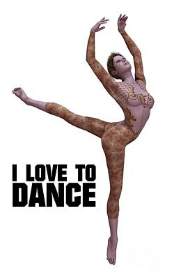 I Love To Dance Poster by Esoterica Art Agency