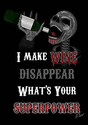 Poster featuring the drawing I Make Wine Disappear by Raphael Lopez