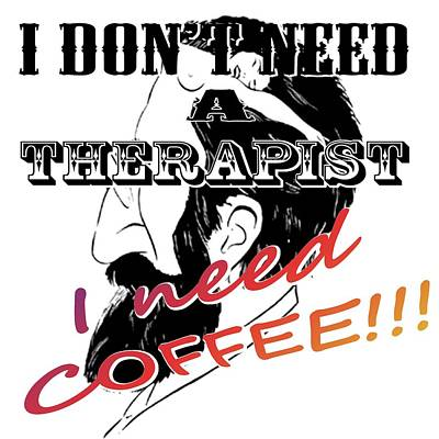 I Need Coffe Poster by Twan Urselmann