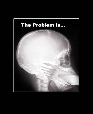 I See The Problem Poster by Gravityx9 Designs